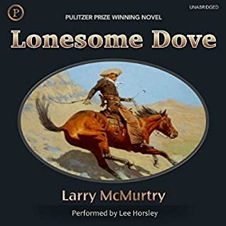Lonesome Dove (Lonesome Dove Saga, #3) by Larry McMurtry, Lee Horsley