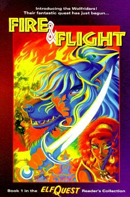 Fire and Flight by Wendy Pini, Richard Pini, Delfin Barral