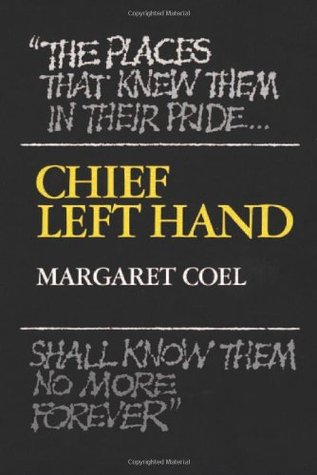 Chief Left Hand: Southern Arapaho by Margaret Coel