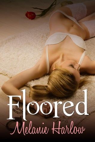 Floored by Melanie Harlow