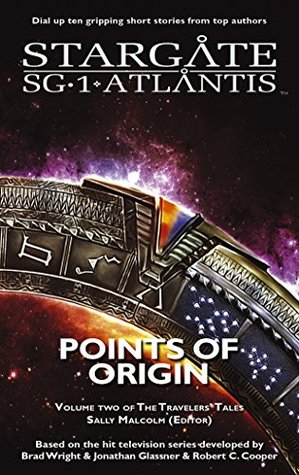 Points of Origin: Volume Two of the Travelers' Tales by T. Fox Dunham, Sally Malcolm, Jo Graham, Amy Griswold, Laura Harper, Sally Malcom, Peter J. Evans, Geonn Cannon, Suzanne Wood, Aaron Rosenberg, Karen Miller