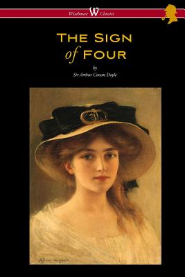 The Sign of Four (Wisehouse Classics Edition - with original illustrations by Richard Gutschmidt) by Arthur Conan Doyle