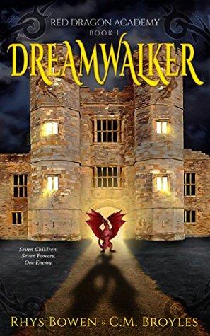 Dreamwalker by C.M. Broyles, Rhys Bowen