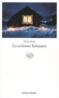 Lo scrittore fantasma by Philip Roth, Vincenzo Mantovani