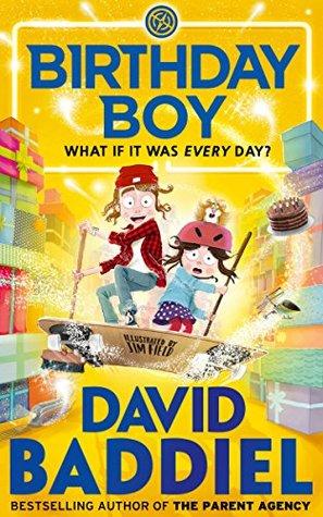 Birthday Boy by Jim Field, David Baddiel