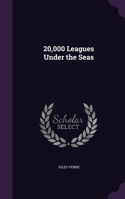 20,000 Leagues Under the Seas by Jules Verne