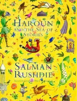 Haroun and the Sea of Stories by Salman Rushdie, Paul Birkbeck