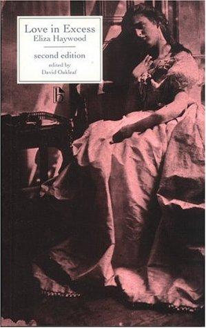 Love in Excess by David Oakleaf, Eliza Fowler Haywood