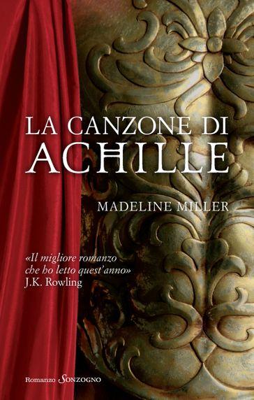 La canzone di Achille by Madeline Miller