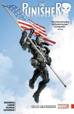 The Punisher: War Machine Vol. 2 by Stefano Landini, Matthew Rosenberg, Lee Loughridge, Guiu Vilanova