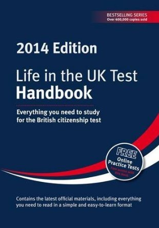Life in the UK Test Handbook (2014 Edition) by Henry Dillion, George Sandison