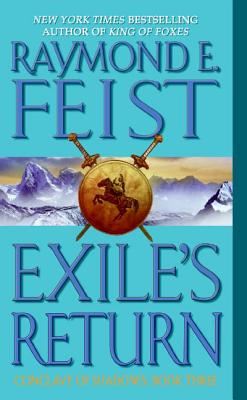 Exile's Return: Conclave of Shadows: Book Three by Raymond E. Feist