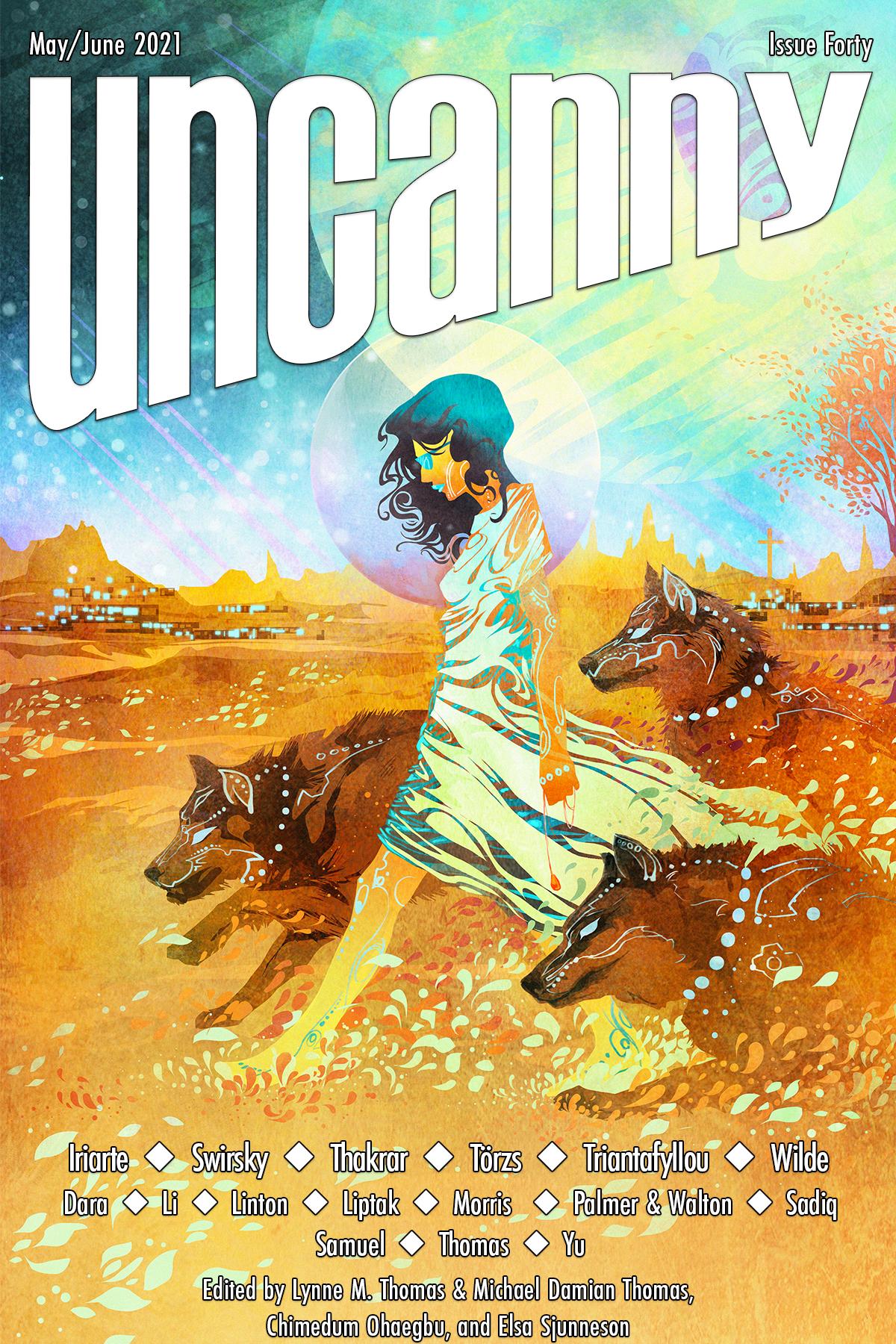 Uncanny Magazine Issue 40: May/June 2021 by Chimedum Ohaegbu, Elsa Sjunneson, Michael Damian Thomas, Lynne M. Thomas