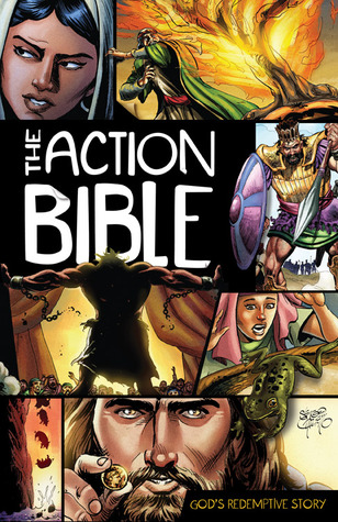 The Action Bible: God's Redemptive Story by Doug Mauss, Sergio Cariello, David C. Cook