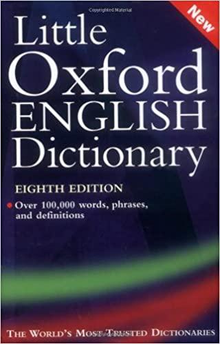 Little Oxford English Dictionary by Richard Jones, Angus Stevenson, Julia Elliott