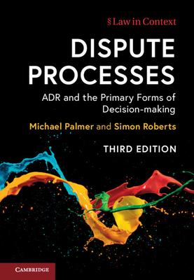 Dispute Processes by Michael Palmer, Simon Roberts