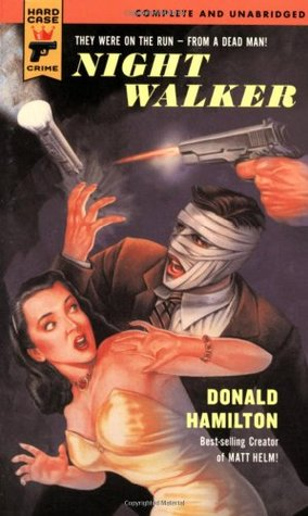 Night Walker (Hard Case Crime #16) by Donald Hamilton