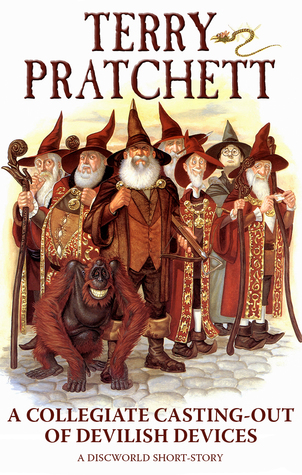 A Collegiate Casting-Out of Devilish Devices by Terry Pratchett