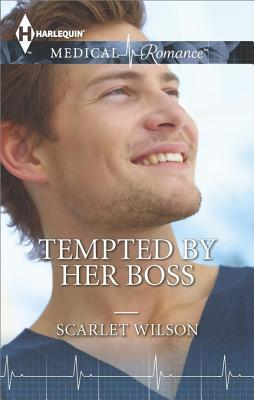 Tempted by Her Boss by Scarlet Wilson