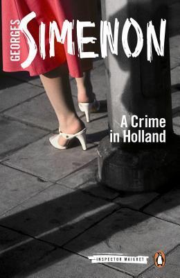 A Crime in Holland by Siân Reynolds, Georges Simenon