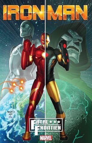 Iron Man: Fatal Frontier by Lan Medina, Juan Vlasco, Mark Paniccia, Chris Eliopoulos, Al Ewing, Kieron Gillen