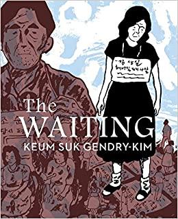 The Waiting by Keum Suk Gendry-Kim