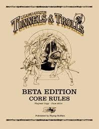 Deluxe Tunnels & Trolls BETA EDITION by Rick Loomis, Jim B. Peters, Elizabeth Danforth, Steve Compton, Ken St. Andre