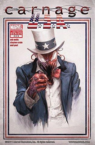 Carnage USA #2 by Zeb Wells, Clayton Crain