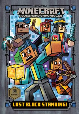 Last Block Standing! (Minecraft Woodsword Chronicles #6) by Nick Eliopulos