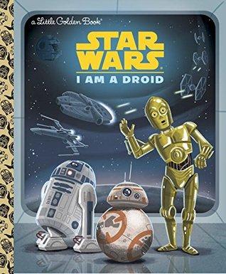 Star Wars: I Am a Droid by Christopher Nicholas, Chris Kennett