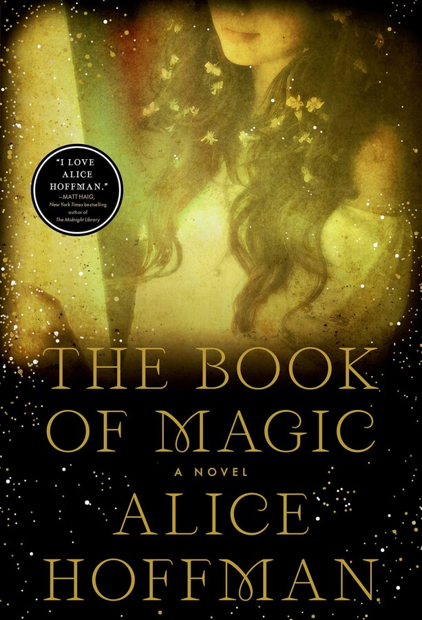 The Book of Magic: A Novel by Alice Hoffman