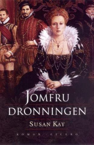 Jomfrudronningen by Alis Friis Caspersen, Susan Kay