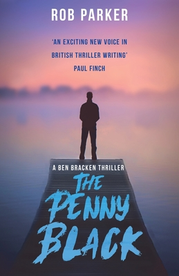 The Penny Black by Rob Parker