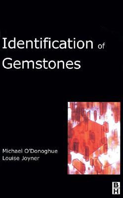 Identification of Gemstones by Louise Joyner, Michael O'Donoghue
