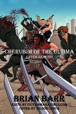 Cherubim of the Ultima: Enter Genesis: Chapter 1 of Cherubim of the Ultima by Brian Barr