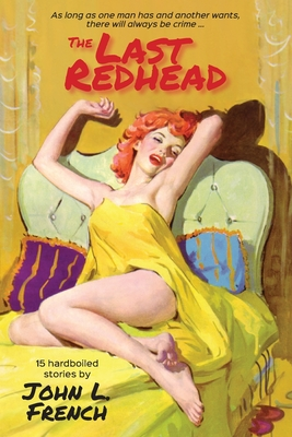 The Last Redhead by John L. French