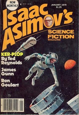 Isaac Asimov's Science Fiction Magazine, January 1979 (Asimov's Science Fiction, #11) by Barry B. Longyear, James E. Gunn, Melisa Michaels, Jeanne Dillard, Erwin S. Strauss, Martin Gardner, Isaac Asimov, George H. Scithers, Ted Reynolds, Ginger Kaderabek, Jon L. Breen, Ron Goulart, Charles N. Brown