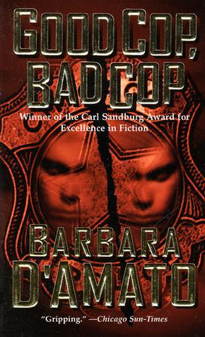 Good Cop, Bad Cop by Barbara D'Amato