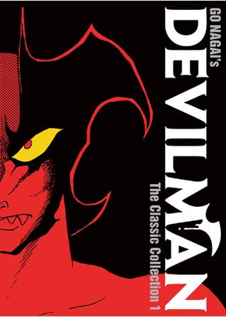 Devilman: The Classic Collection Vol. 1 by Zack Davisson, Adrienne Beck, Go Nagai