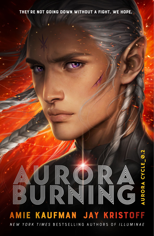 Aurora Burning by Jay Kristoff, Amie Kaufman