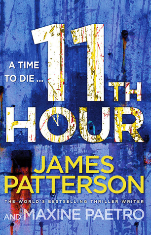 11th Hour by Maxine Paetro, James Patterson