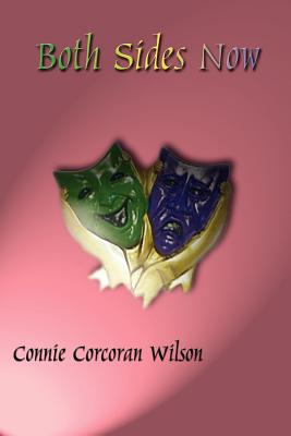 Both Sides Now by Connie Corcoran Wilson
