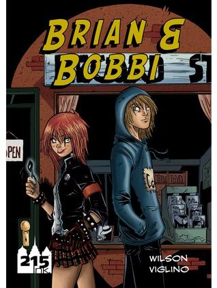 Brian & Bobbi by Adam Wilson, Franco Vilglino