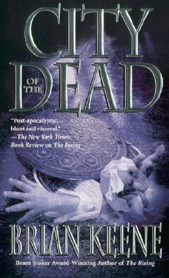 City of the Dead by Brian Keene