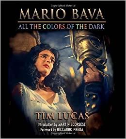 Mario Bava: All the Colors of the Dark by Tim Lucas, Riccardo Freda