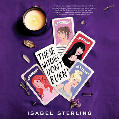 These Witches Don't Burn by Isabel Sterling