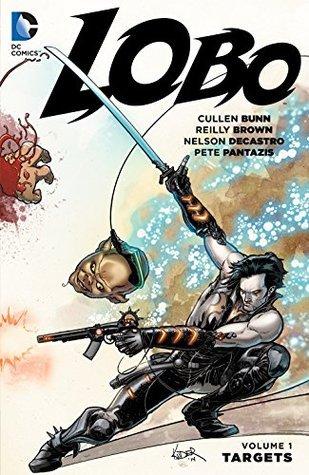 Lobo Vol. 1: Targets by Jack Herbert, Cullen Bunn