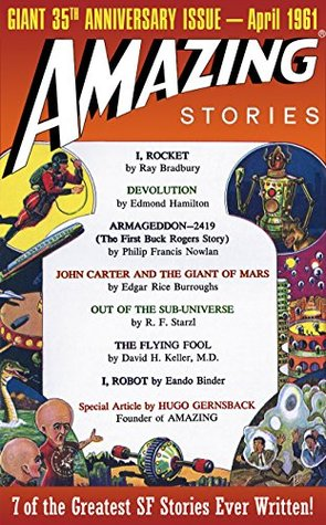Amazing Stories: Giant 35th Anniversary Issue: Best of Amazing Stories - Authorized Edition by Philip Francis Nowland, Edgar Rice Burroughs, Edmond Hamilton, Steve Davidson, Jean Marie Stine, Ray Bradbury