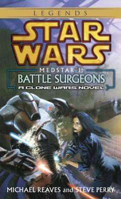 Battle Surgeons by Steve Perry, Michael Reaves