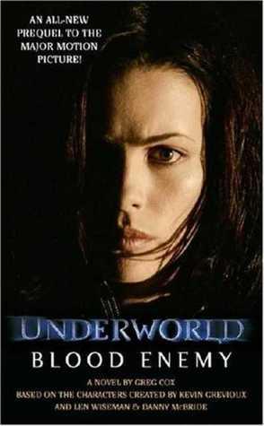 Underworld: Blood Enemy by Greg Cox, Kevin Grevioux, Len Wiseman